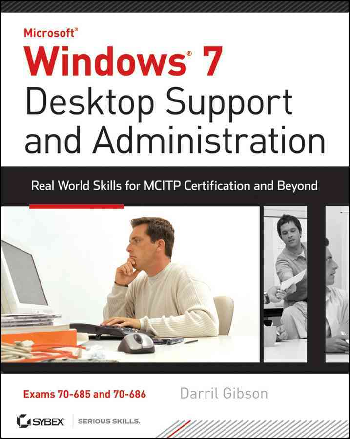 Windows 7 Desktop Support and Administration By Gibson, Darril