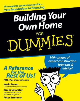 Building Your Own Home For Dummies By Daum, Kevin/ Brewster, Janice/ Economy, Peter